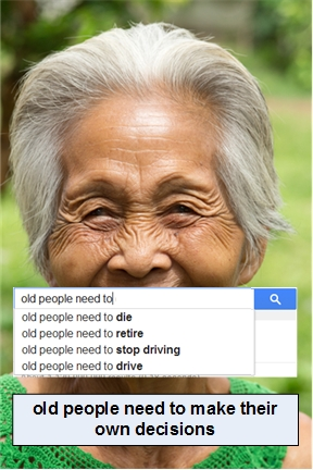 old people NEED TO make their own decisions-FIXEDgoogled poster
