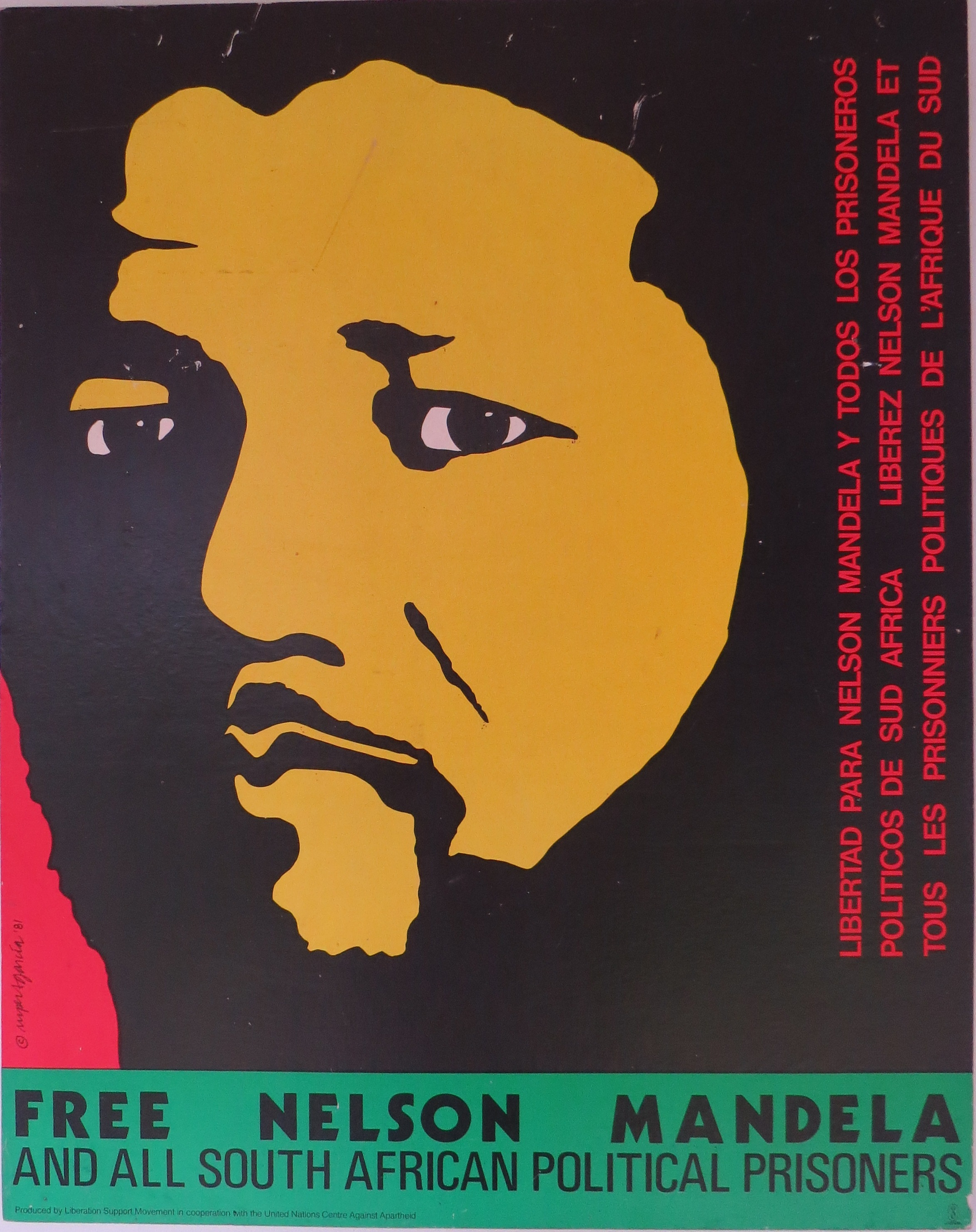 This poster from the UN Centre Against Apartheid, Liberation Support Movement used an artist's impression of Mandela