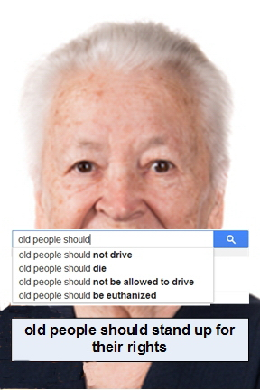 """Old people should"" internet searches shows agism"