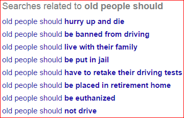 "screen shot of Google search of ""old people should"""