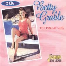 Betty Grable was top pin-up girl of World War II (allmusic.com)