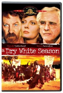 Andre Brink novel A Dry White Season made into film starring Donald Sutherland, Marlon Brando, Susan Sarandon and Zakes Mokae