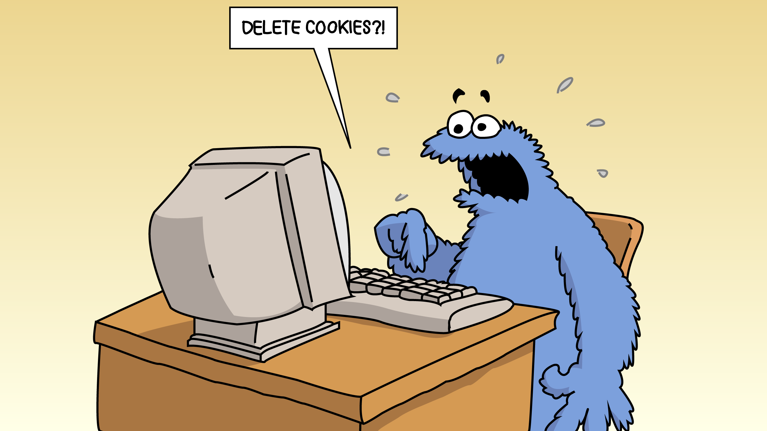Cookie Monster instructed to Delete Cookies