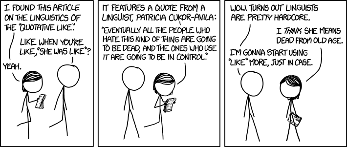 xkcd comic on Cukor-Avila quote about Quotative Like