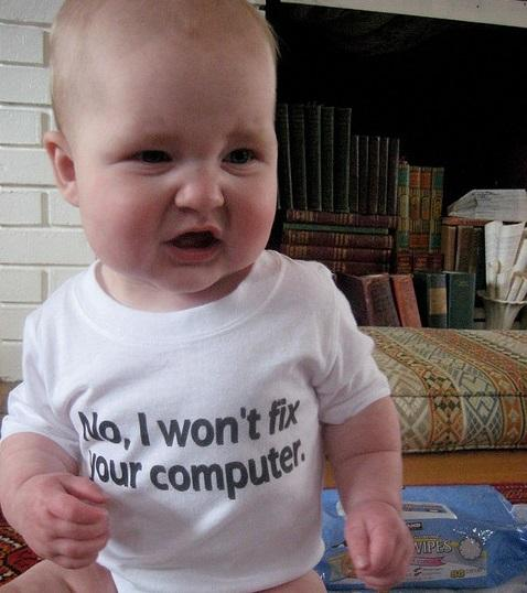Baby in T-shirt who refuses to fix your computer