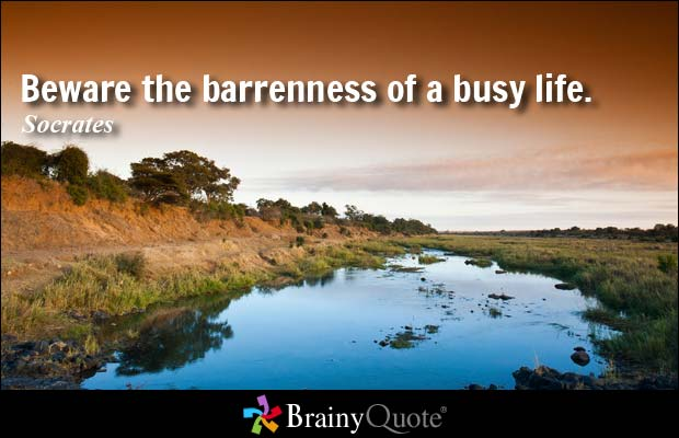 Socrates quote on being busy