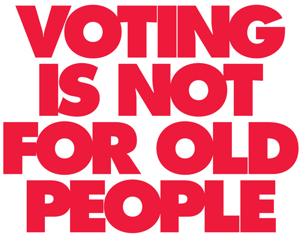Voting is not for old people